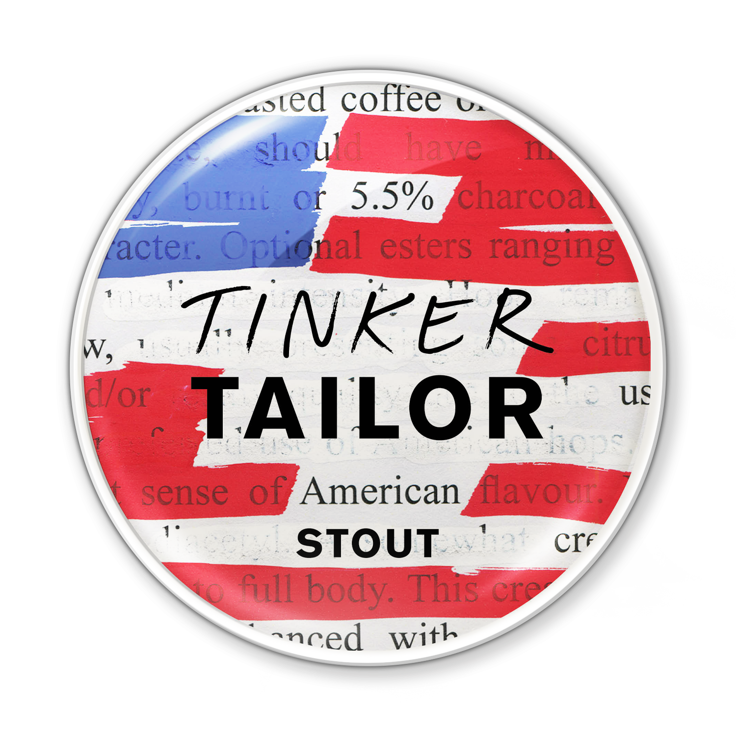 American Stout - Tinker's cranked up the dial for this black beauty. Our stout recipe's been infused with dark chocolate and vanilla molasses for a warm, full-bodied and creamy richness.A perfect, drink-beside-the-fire beer. Highlight the coffee aroma when paired with a tiramasu. Or enjoy it with corned beef hash on a cold winter's evening.5.5%