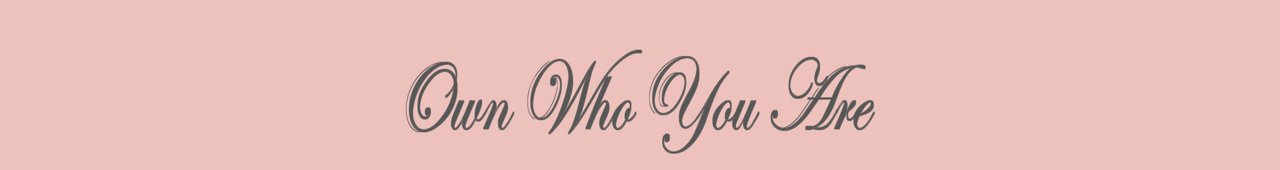 own who you are 2.jpg