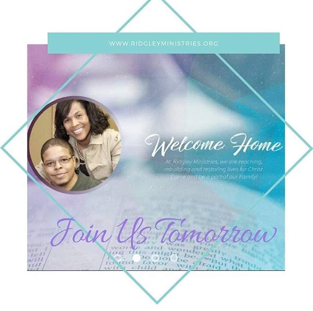 Meet us tomorrow at 10:30am and let's worship the Lord together! Join us and bring someone with you! #RidgleyMinistries #COGIC #WelcomeHome #PastorPatrickRussell #LadyTekeshaRussell #Church #Worship