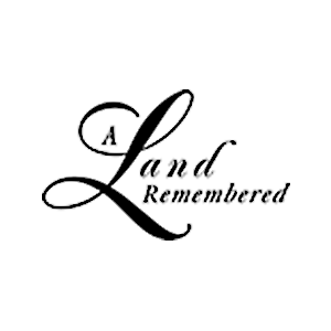A Land Remembered
