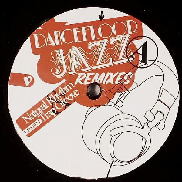 Dancefloor Jazz Remixes  LowDown Music (2006)