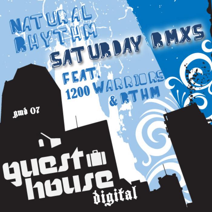 Saturdays Remixes  Guesthouse Music (2008)