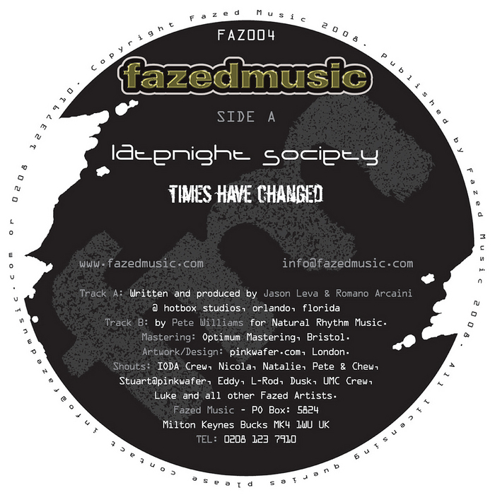 """Latenight Society """"Times Have  Changed"""" Fazed Music (2008)"""