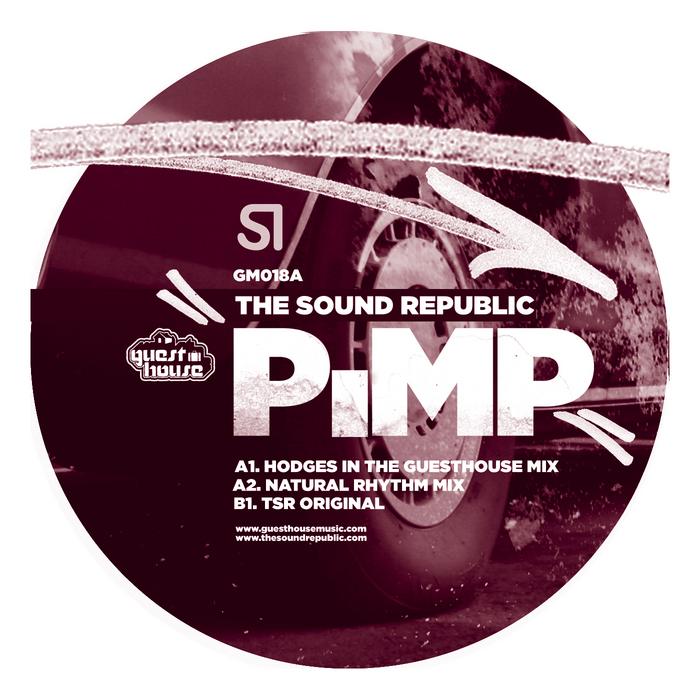 """The Sound Republic """"Pimp""""  Guesthouse Music (2007)"""