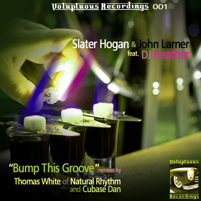 "Slater/John ""Bump This Groove""  Voluptuous Recordings (2006)"