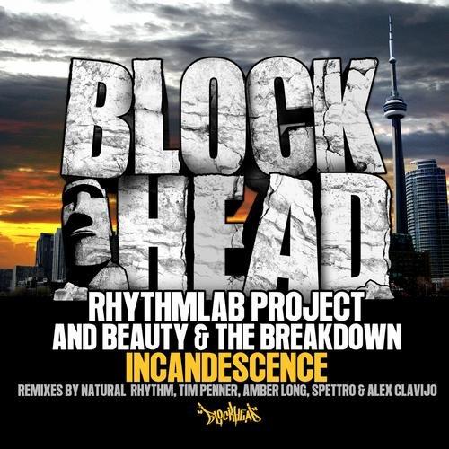 "Beauty & The Breakdown ""Incand-  esence"" Blockhead (2012)"
