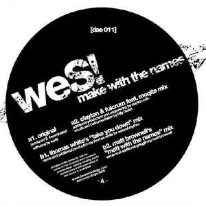 """weS! """"Make With The Names""""  DAE Recordings (2006)"""