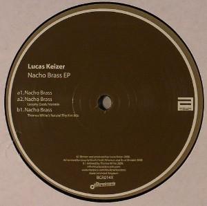 """Lucas Keizer """"Nacho Brass""""  Black Crack Records (2008)"""