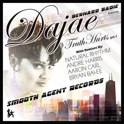 """Dajae """"Truth Hurts""""  Smooth Agent Records (2008)"""