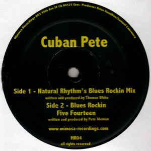 "Cuban Pete ""Blues Rockin""  Mimosa Recordings (2005)"