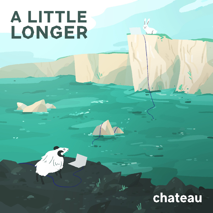Chateau: A Little Longer