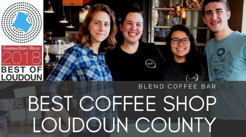 Blend Voted the Best Coffee Shop in Loudoun County