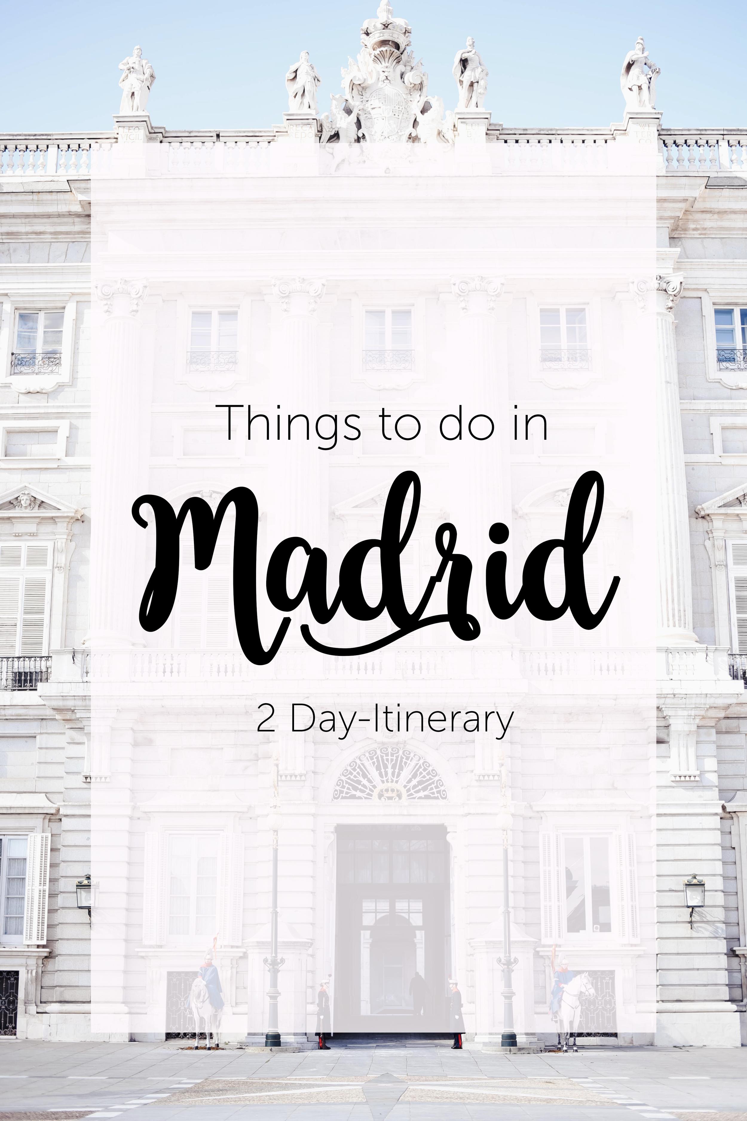 2 Days in Madrid