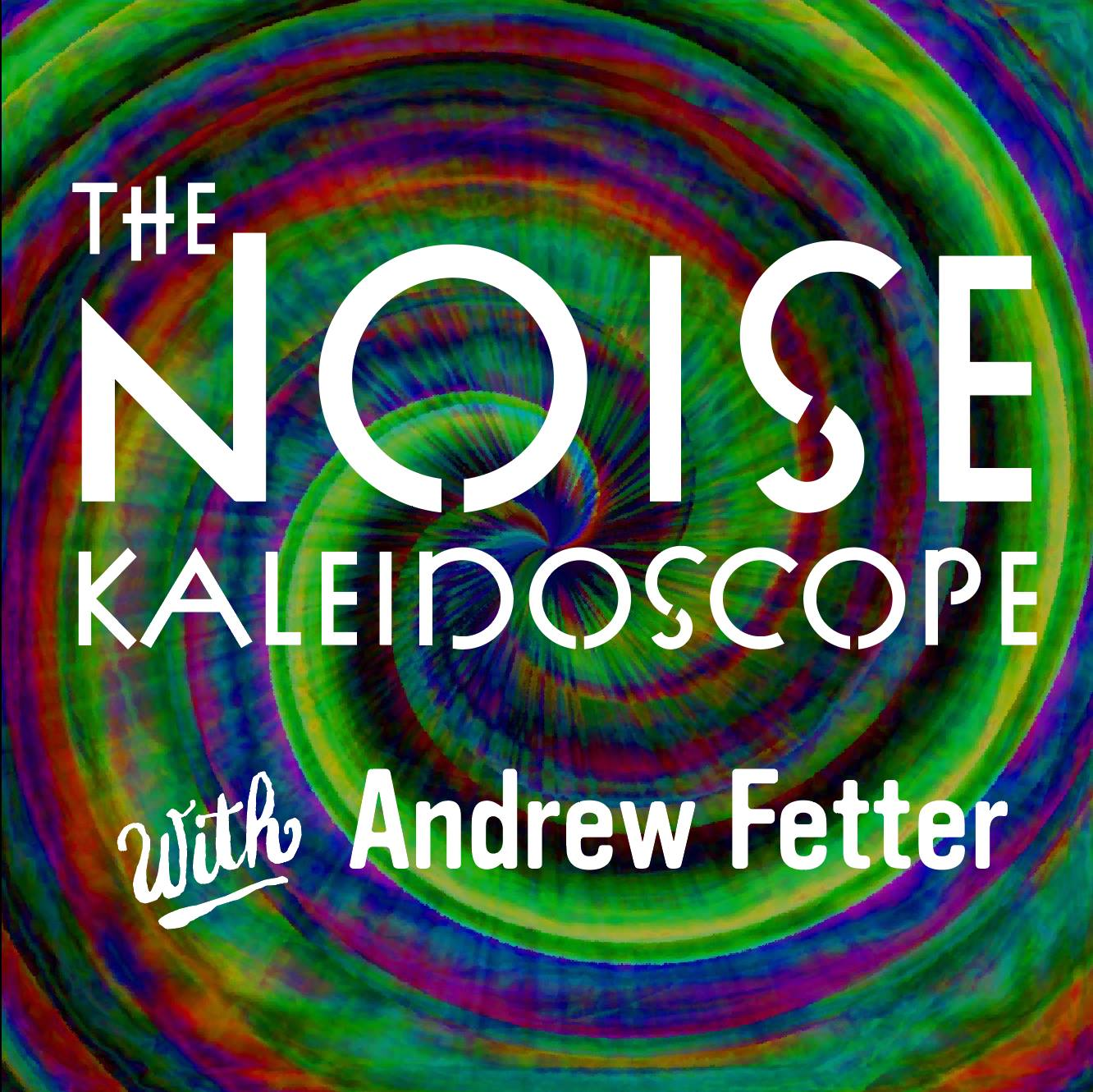 The Noise Kaleidoscope by Andrew Fetter - LIVE Tuesdays at 4:30pmA mix of old and new lo-fi, garage, fuzz rock, psychedelic, shoegaze and plenty of things in between. Blending the heavy with the hazy, the spazzy with the trippy.Previous episodes here.