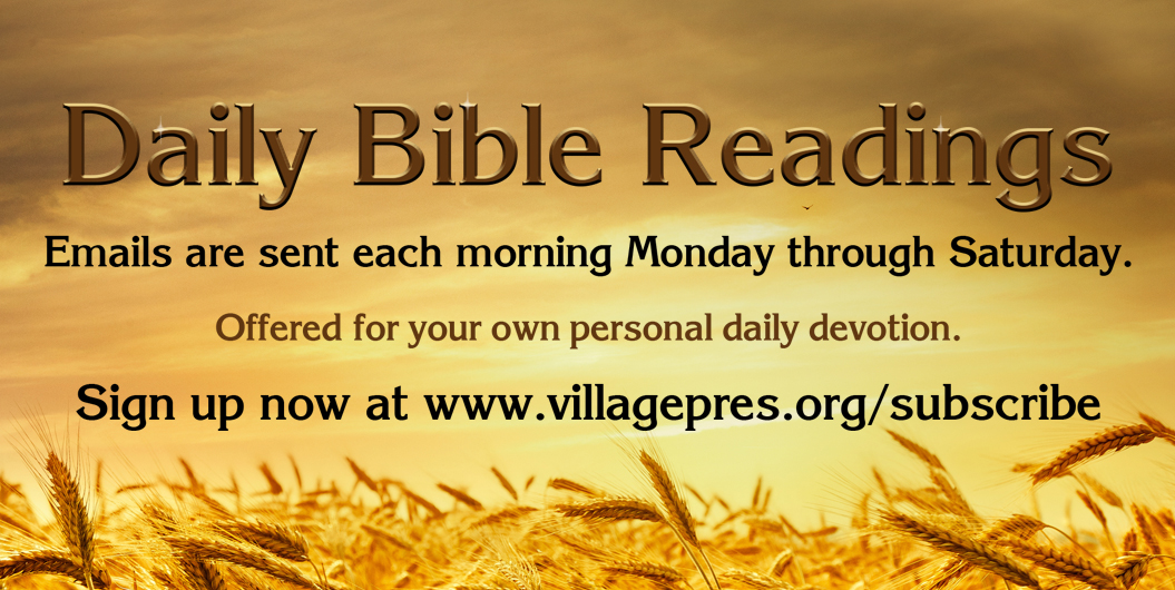 CLICK THE IMAGE ABOVE TO LINK TO THE SIGN-UP FOR DAILY BIBLE READINGS.