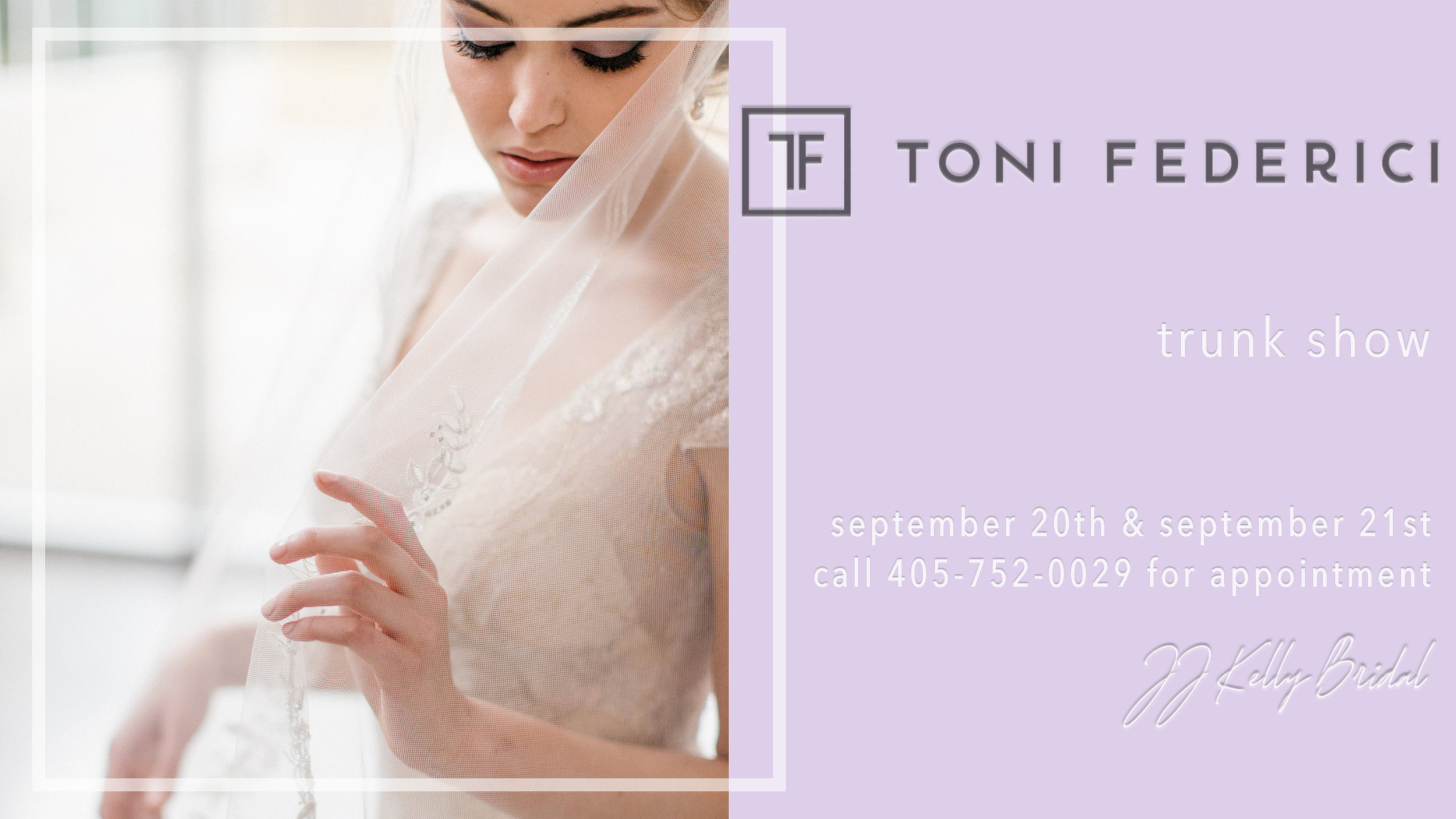 *Brides must have purchased their gowns from JJ Kelly Bridal to make appointment  * $40 event fee which goes toward the purchase of her veil if purchased during the show.