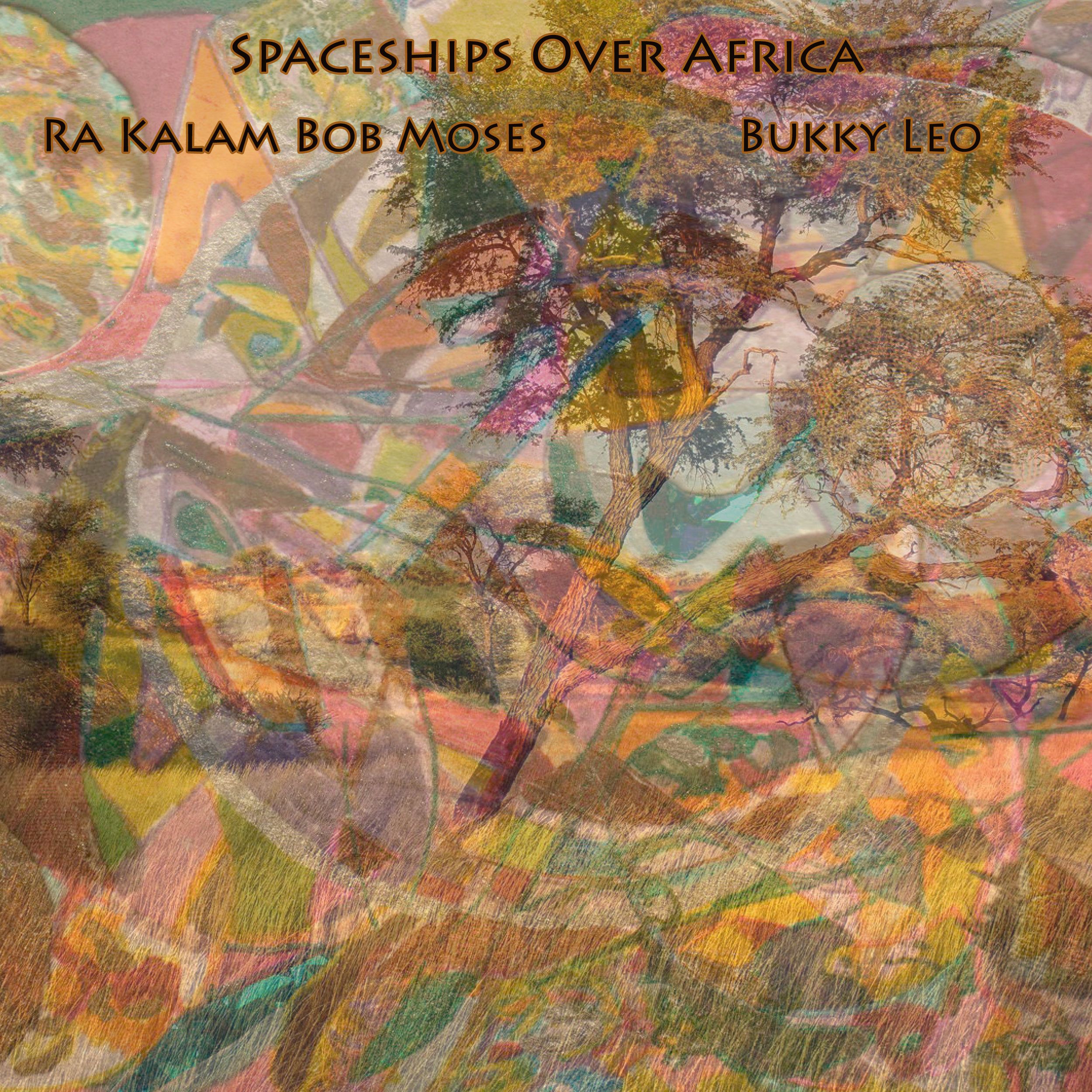 SPACESHIPS OVER AFRICA    Compact Disc -    E-mail your order     Digital Downloads -    Amazon    -    iTunes     Release date - 2018    Label - Ra Kalam Records    Leo Olubukola Afolabi (Bukky Leo) - Tenor Sax, Vocal, Percussion    Vivek Patel - Trumpet, Percussion [Tracks 1, 7 & 9]    Kritavi Jim Warshauer - Alto Sax [Track 7]    Don Pate - Bass [Tracks 1 & 7]    Ra Kalam Bob Moses - Drums, Percussion, Gongs, Bass [Track 5]     SAMPLE