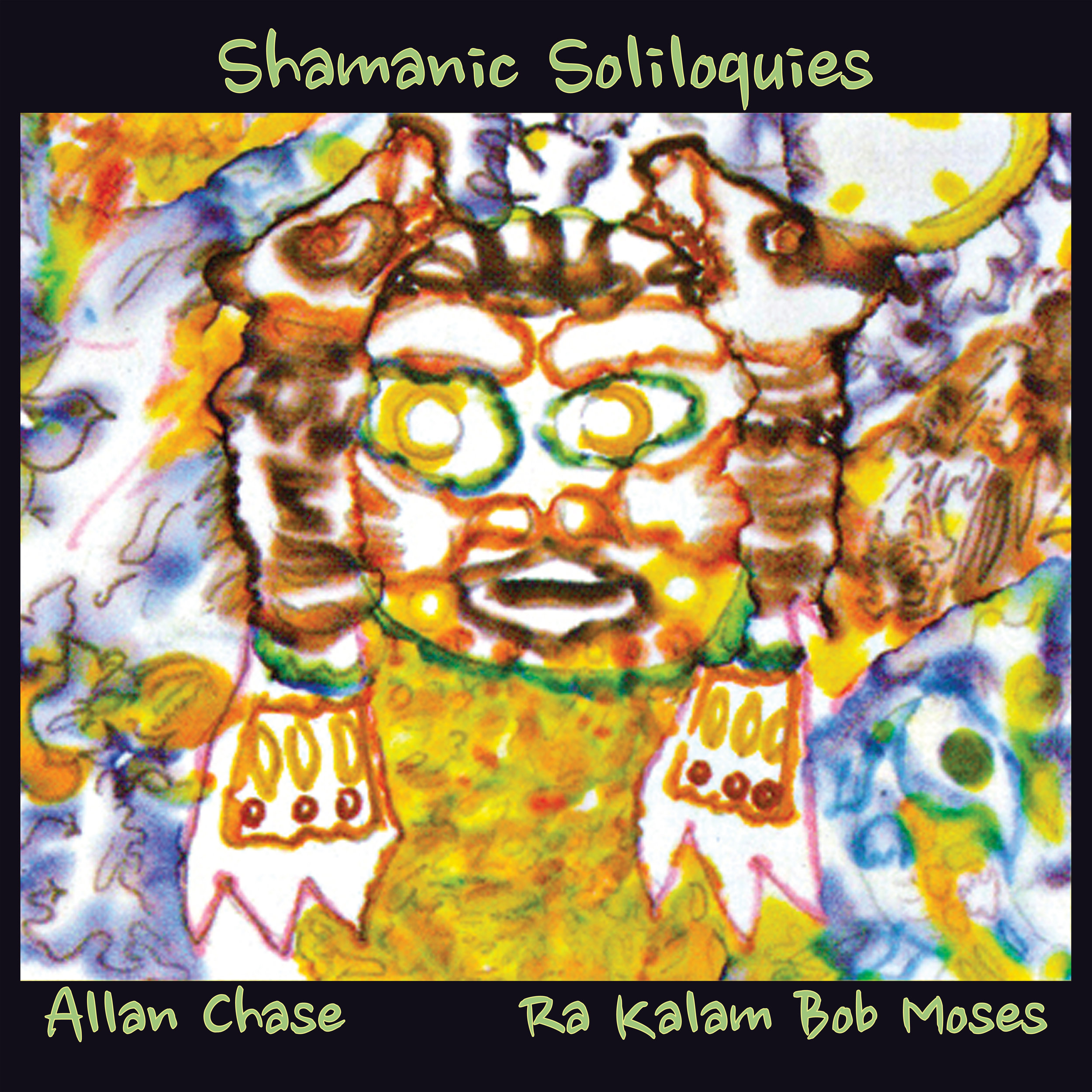 SHAMANIC SOLILOQUIES    Compact Disc -    E-mail your order     Digital -    Amazon    -    iTunes     Release Date - 2018    Label - Ra Kalam Records    Allan Chase - Alto, soprano and baritone saxophones    Ra Kalam Bob Moses - Drums, djembe, talking drum, pans, kalimbas, spring drum, dumbek, bendir, buzz sticks, bass and vocals       SAMPLE