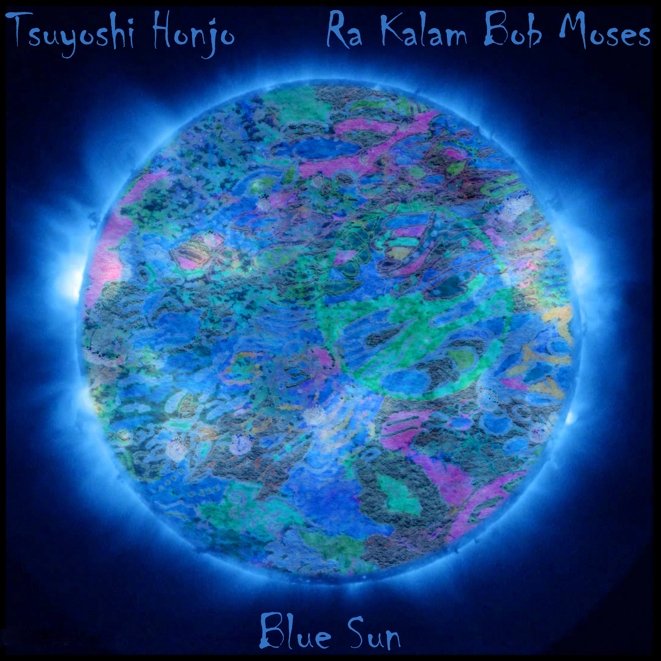 BLUE SUN    Compact Disc -    E-mail your order     Digital -    Amazon    -    iTunes     Tsuyoshi Honjo - Tenor and soprano saxophones    Ra Kalam Bob Moses - Drums, bass, talking drums, monkey drums, dumbek, voice, gongs, kalimba, djembe, spring drum and hapi drum     SAMPLE