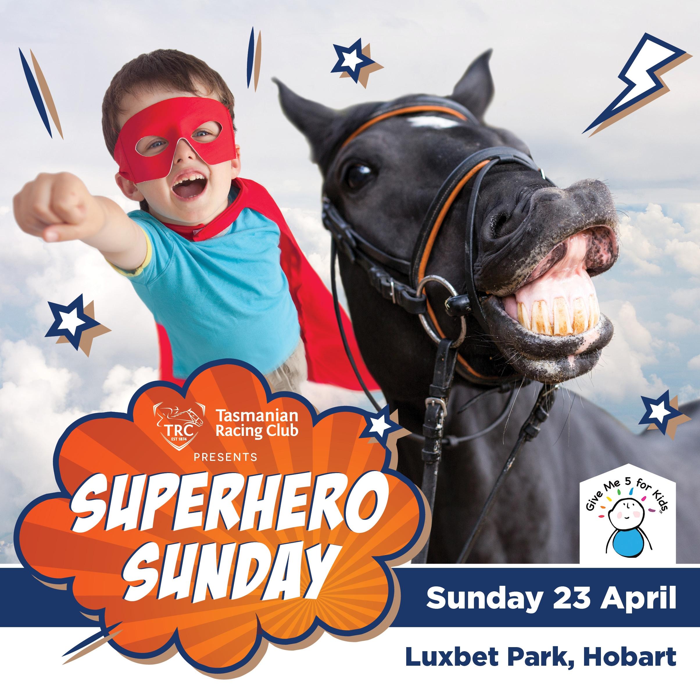 Superhero Sunday   Sunday 23rd April 2017