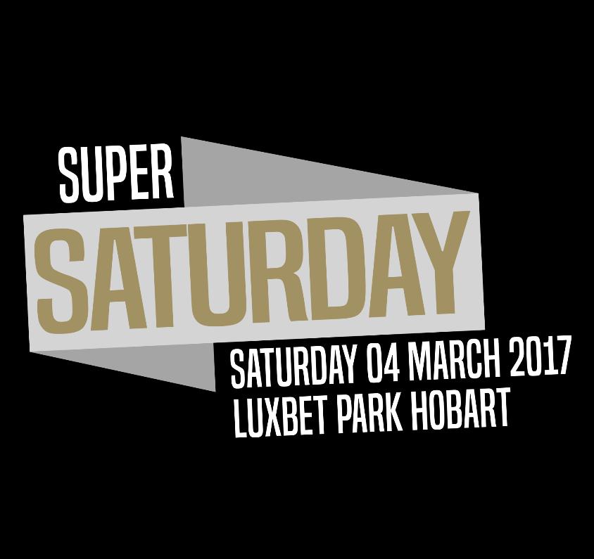 Super Saturday   Saturday 4th March 2017