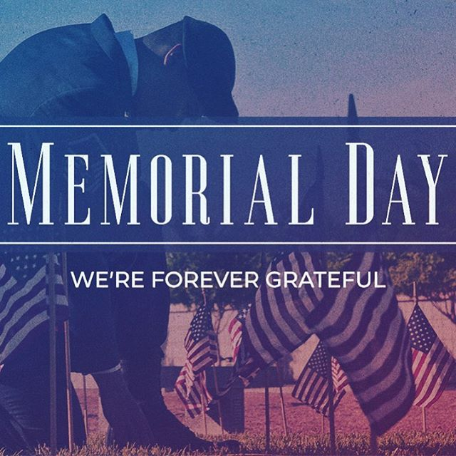 Today we honor the sacrifices made by the great men and women of our armed forces who gave their lives to preserve our freedoms. We're Forever Grateful! #memorialday
