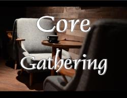 Core Gathering.jpg