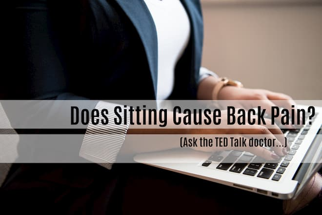 Does Sitting Cause Back Pain_ (Ask the TED Talk doctor) (1).jpg