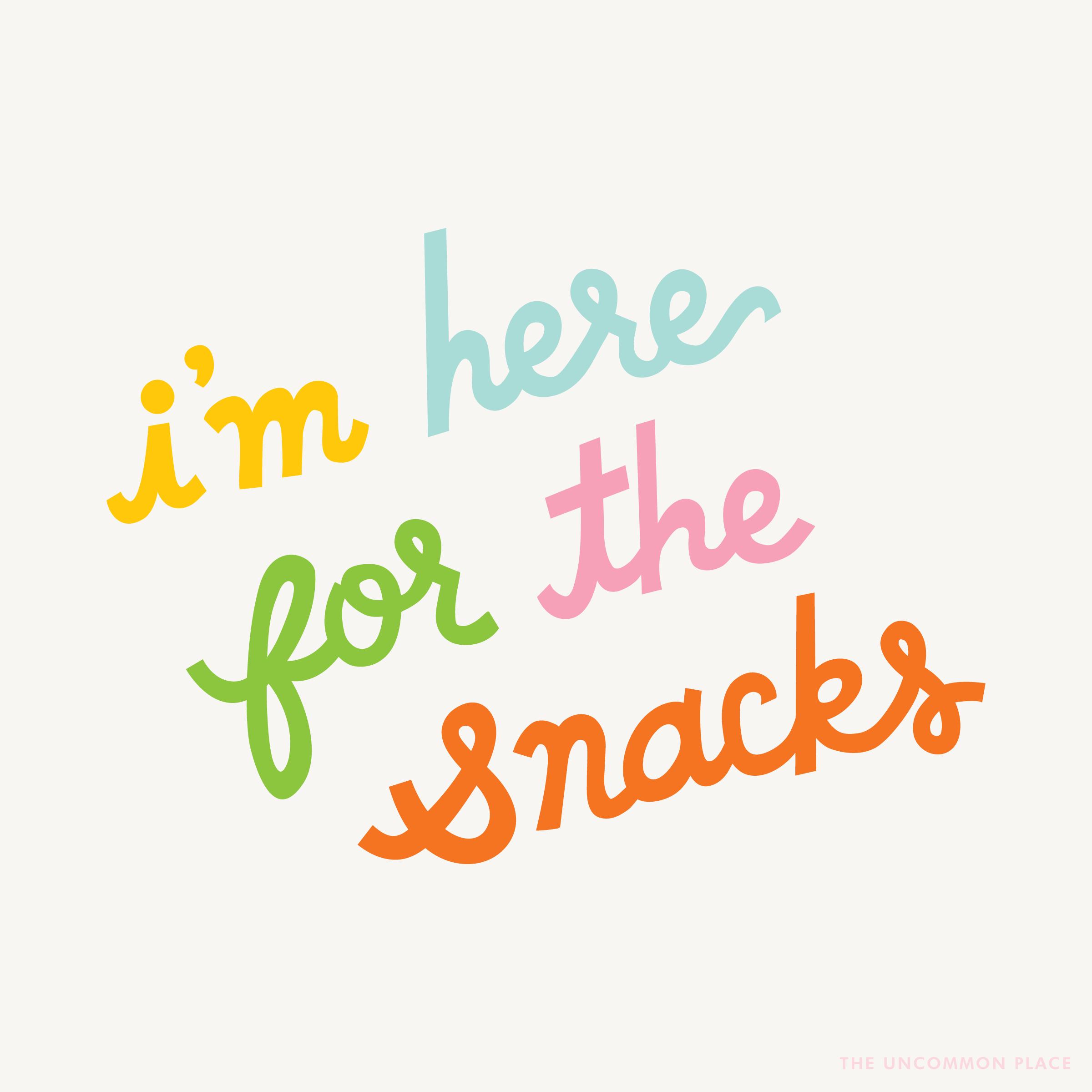 im-here-for-the-snacks-society6-01.png