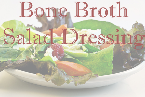 bone-broth-salad-dressing.jpg