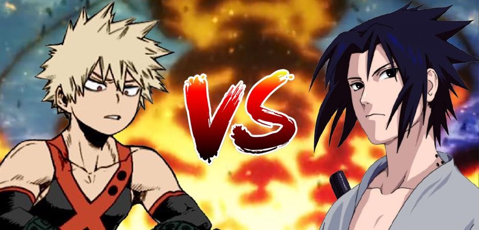 Katsuki Bakugo vs. Sasuke Uchiha