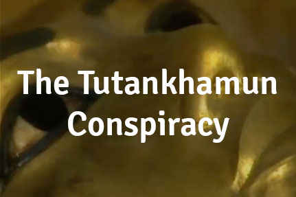 The Tutankhamun Conspiracy