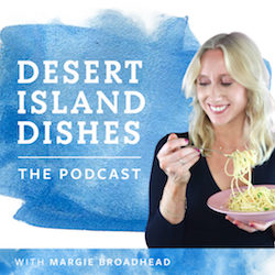 Desert Island Dishes