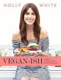 Veganish by Holly White
