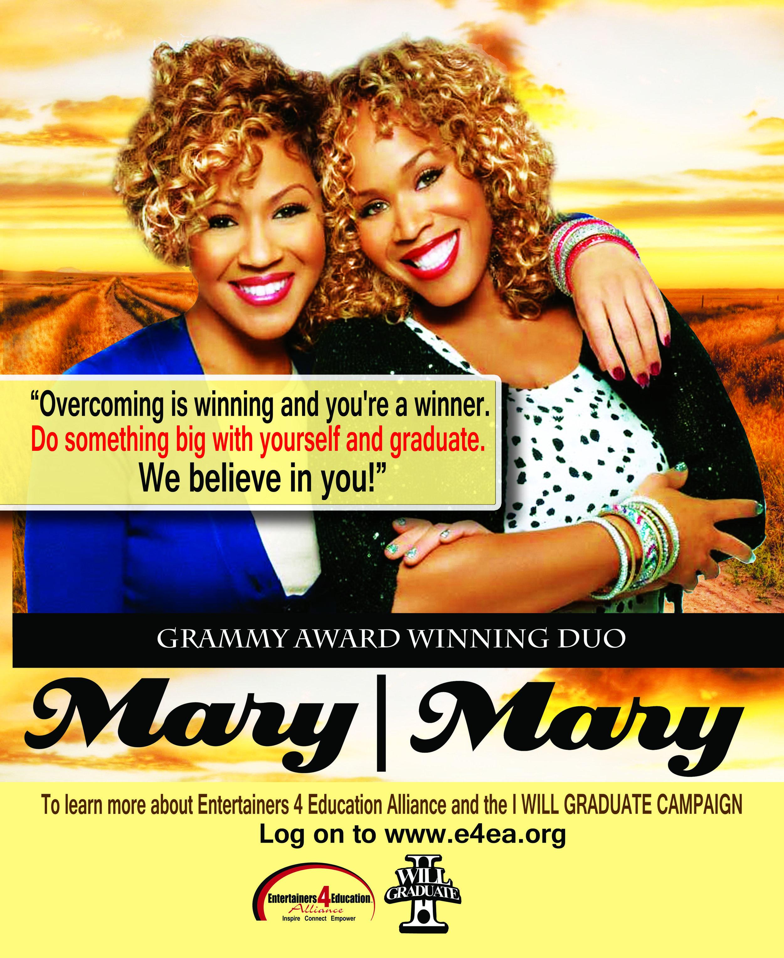 "Grammy Award Winning Duo ""Mary Mary' I WILL GRADUATE Poster Campaign."