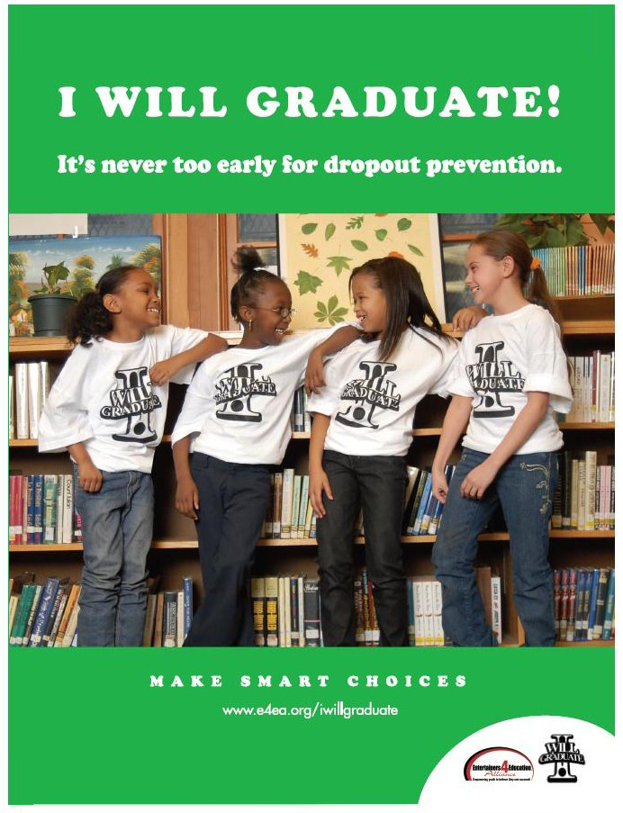 """I WILL GRADUATE """"Make Smart Choices"""" Poster Campaign."""