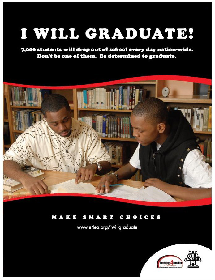 """I WILL GRADUATE """"Make Smart Choices"""" Poster Campaign"""