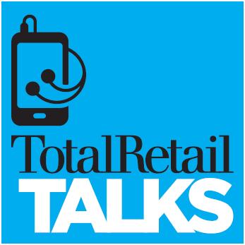 Total Retail Talks