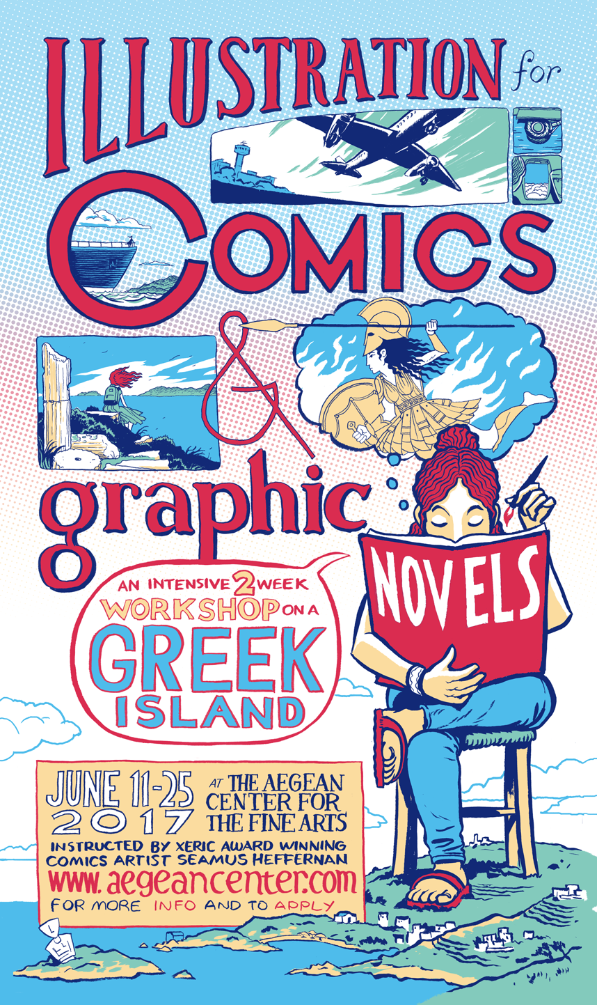 This summer I'lll be offering a  two week intensive Comics workshop on the island of Paros in Greece, via the Aegean Center for the Fine Arts . The Aegean Center has been providing fine arts education on the beautiful Cycladic Island since 1966, and provides an intimate, deeply inspirational and beautiful environment to approach the arts.