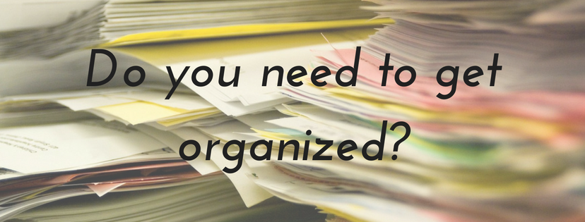 Do you need to get organized_.png