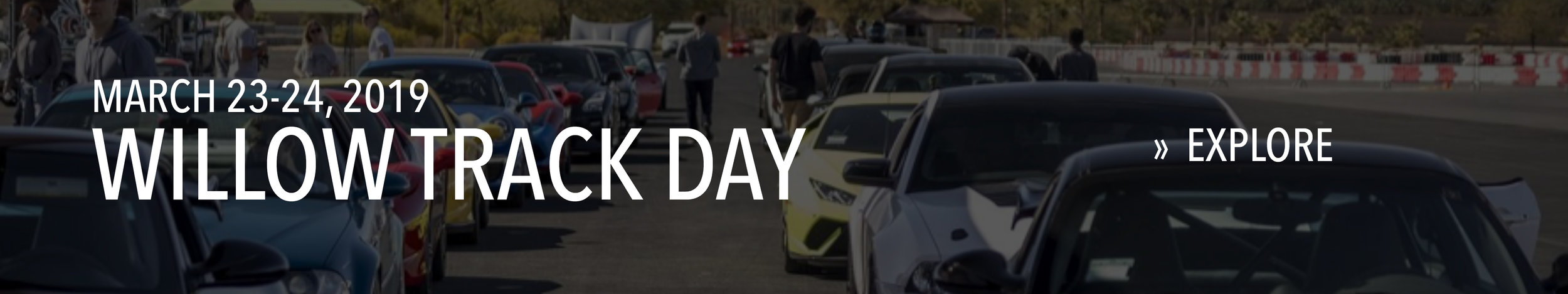Willow Track Day on March 23-24, 2019.