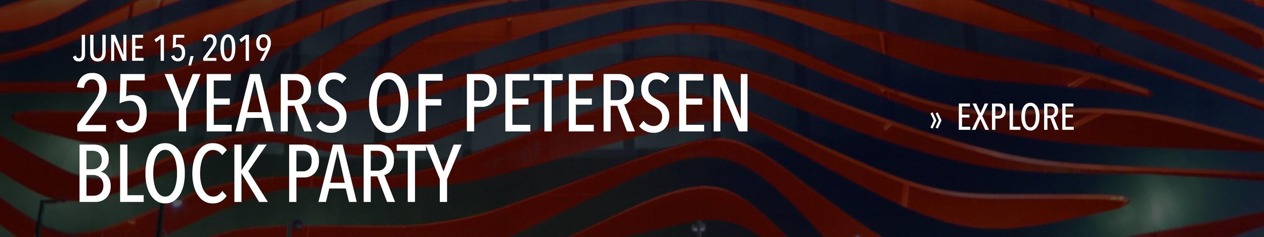 25 Years of Petersen Block Party on June 15, 2019