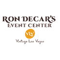 Ron Decar's Event Center Vintage Las Vegas