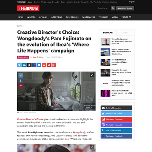 The Drum:  Creative Director's Choice: Wongdoody's Pam Fujimoto on the evolution of Ikea's 'Where Life Happens' campaign.