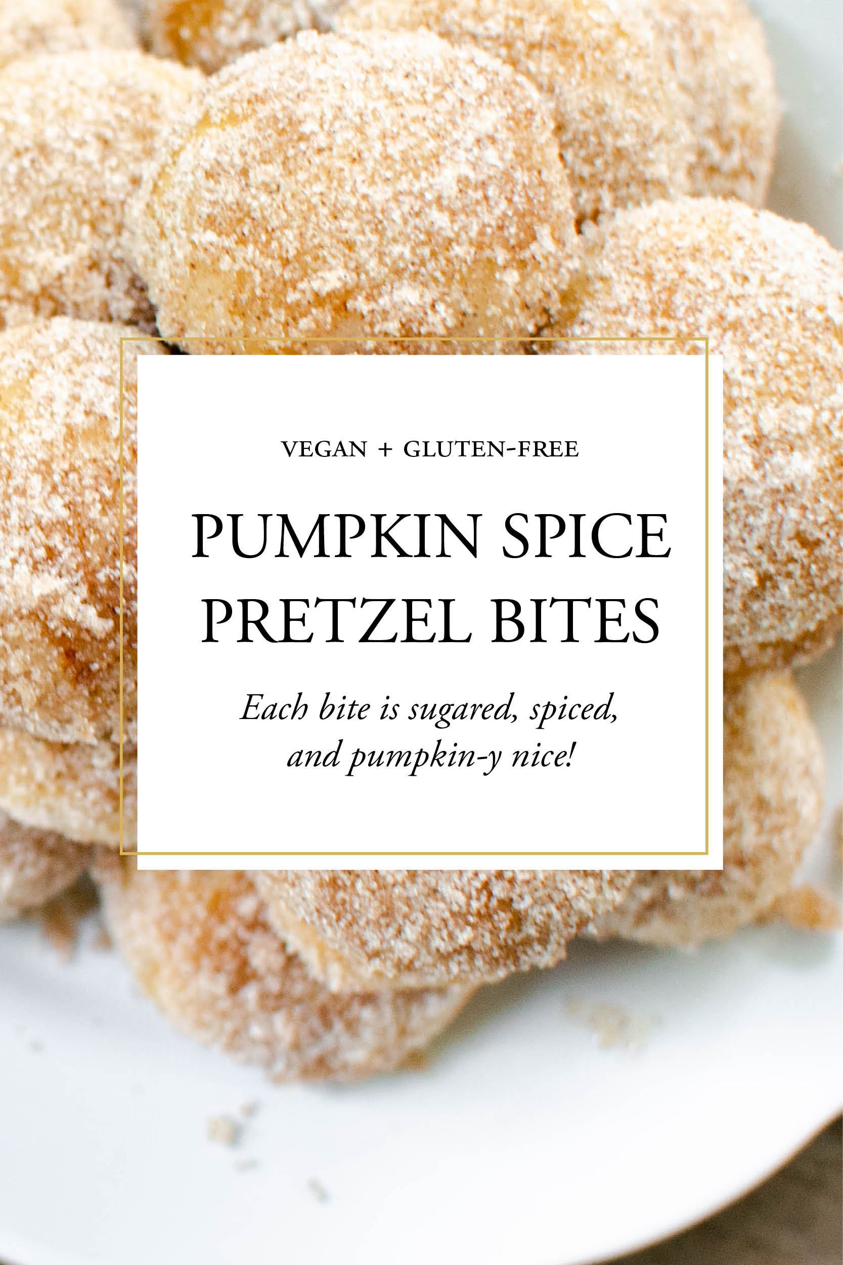 Studioist_Pinterest Design_Pumpkin Spice Pretzel Bites.jpg