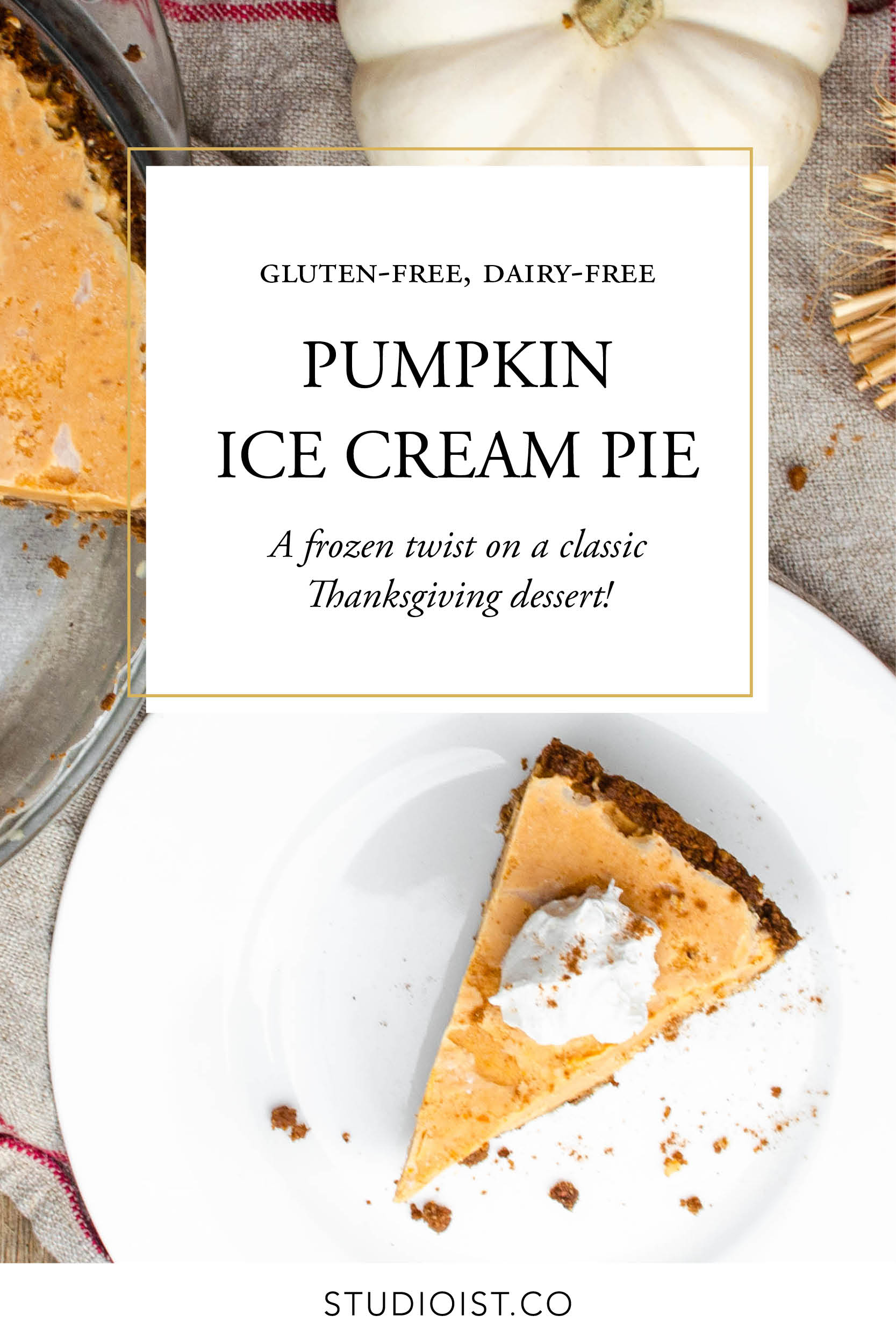 Studioist_Pinterest Design_Pumpkin Ice Cream Pie.jpg