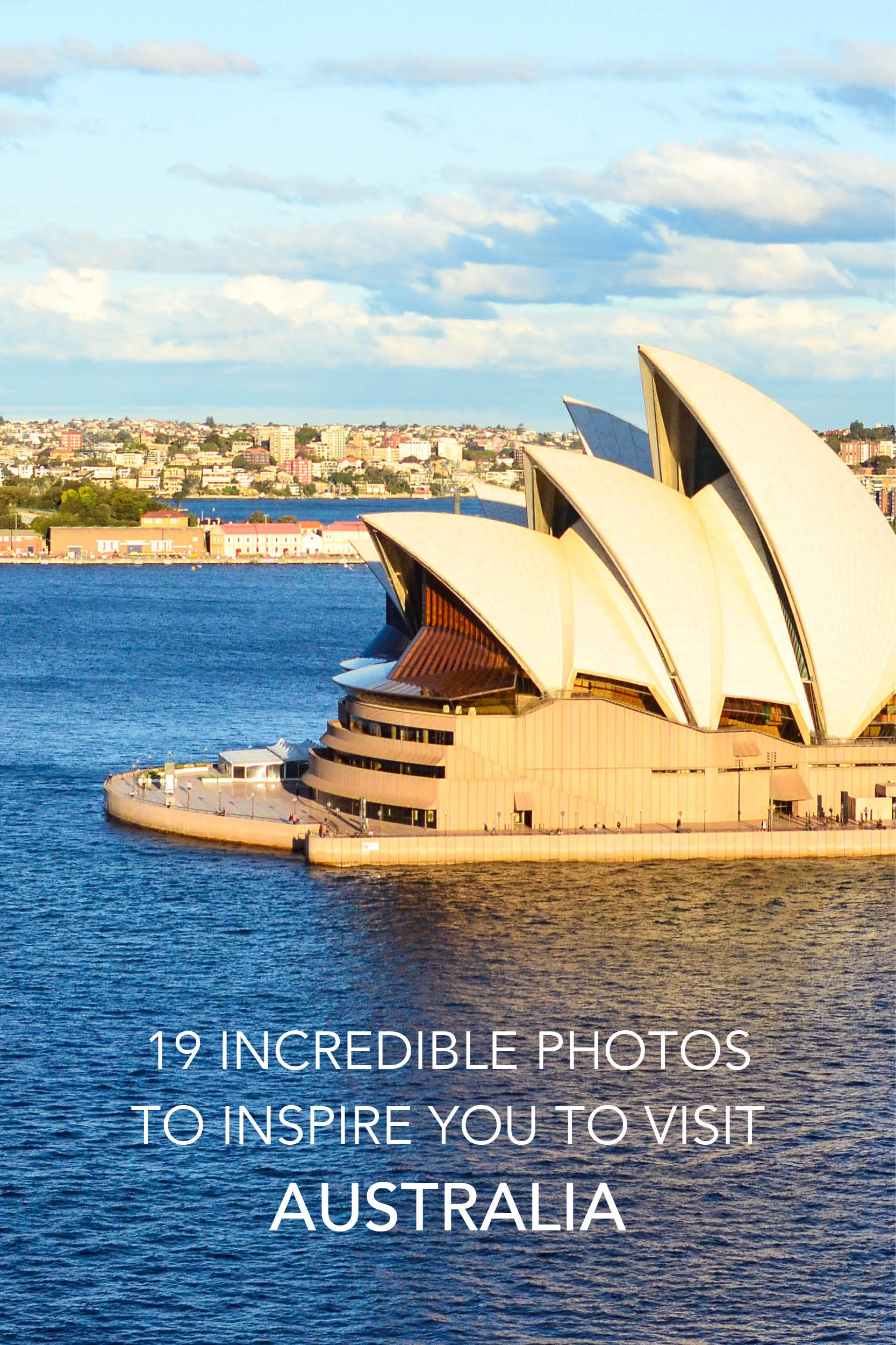 19 Photos to Inspire You To Visit Australia - Sydney Opera House.jpg