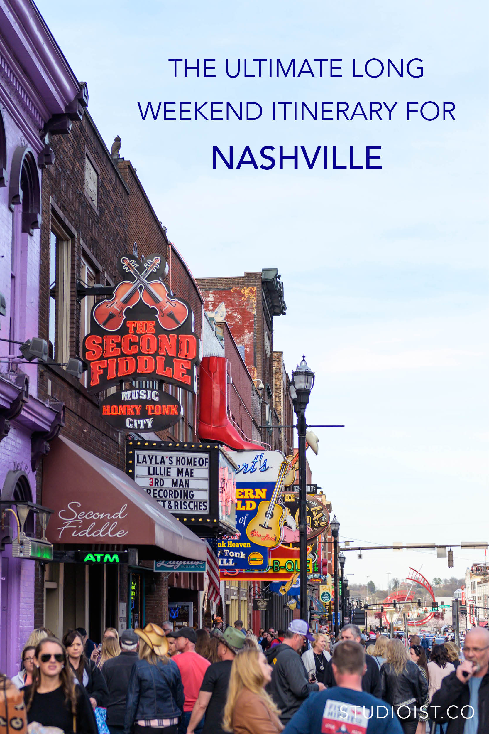 Studioist_Pinterest Design Travel_Nashville 72 Hour Itinerary2.jpg