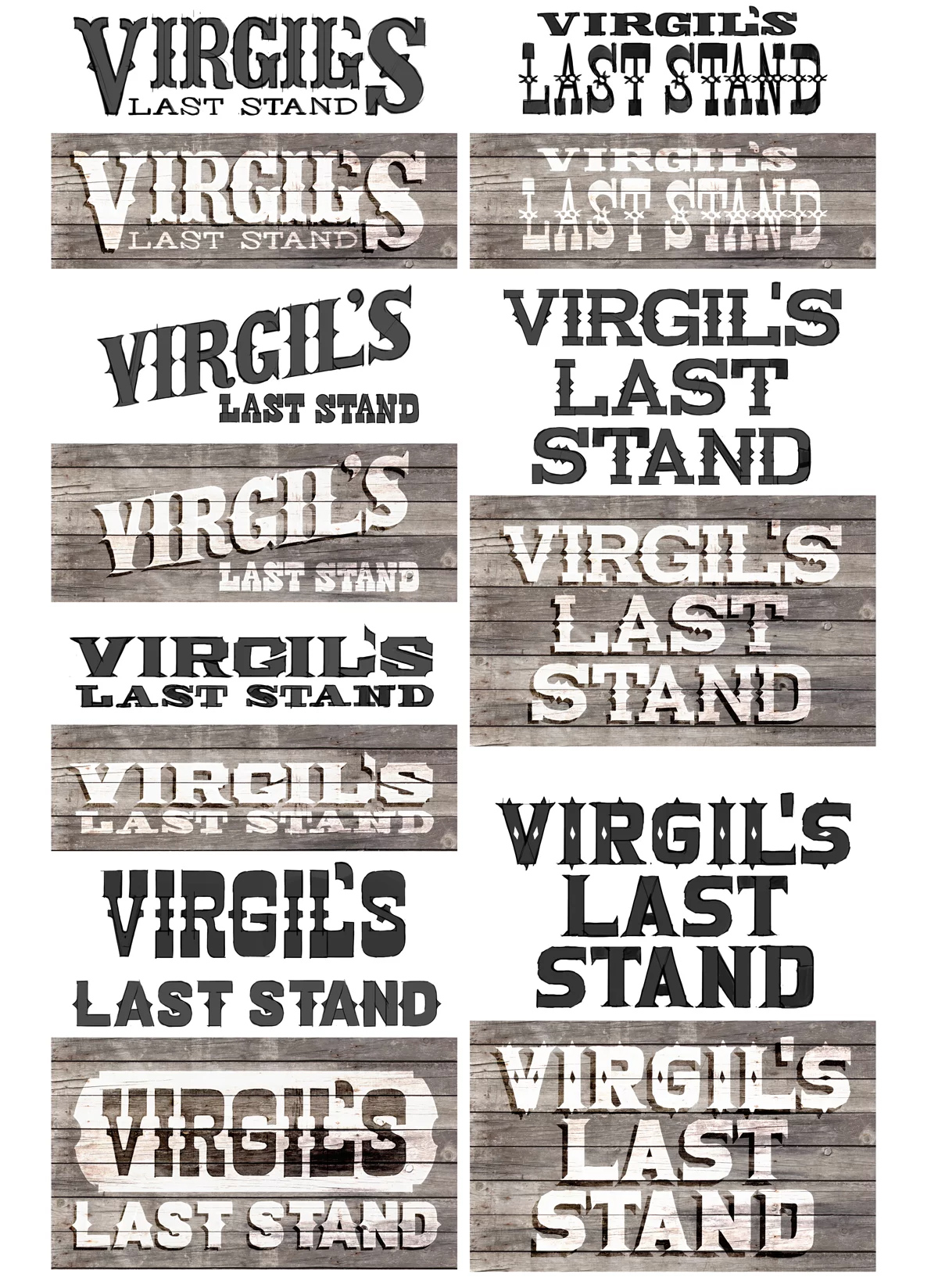 typography for the side of the roadhouse, Virgil's Last Stand