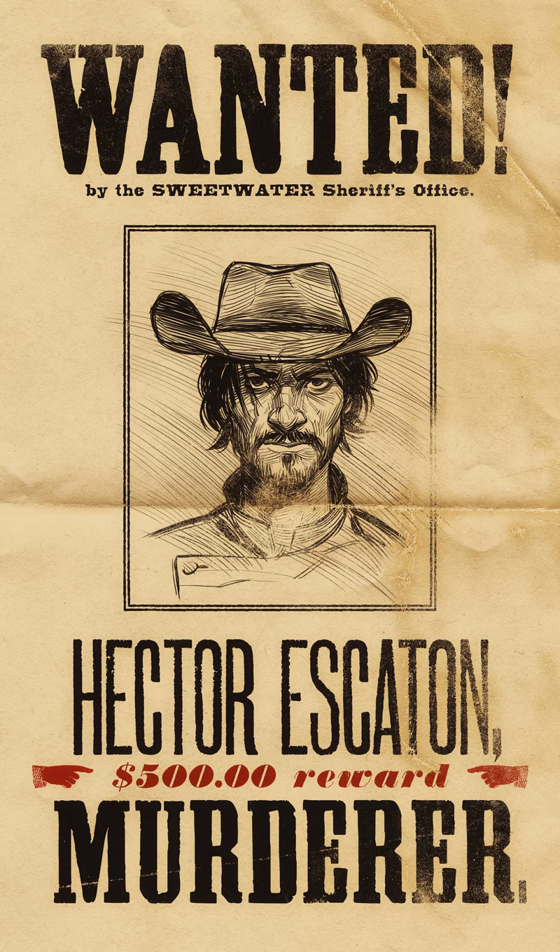 Wanted poster for Hector Escaton